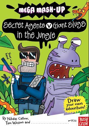 Bog, paperback Mega Mash-Up: Secret Agents v Giant Slugs in the Jungle af Tim Wesson