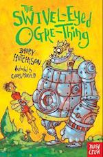 The Swivel-Eyed Ogre-Thing af Barry Hutchison