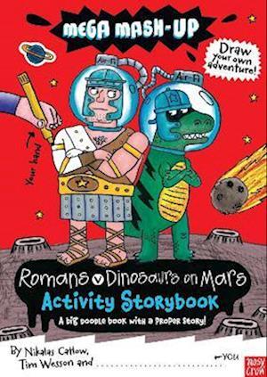 Bog paperback Mega Mash-Up: Romans v Dinosaurs on Mars af Nikalas Catlow