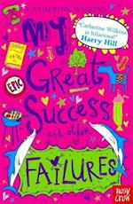 My Great Success and Other Failures (Catherine Wilkins Series, nr. 4)