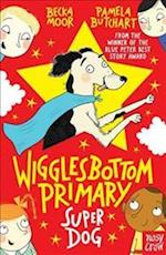 Wigglesbottom Primary: Super Dog! (Wigglesbottom Primary)