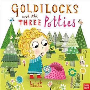 Bog, paperback Goldilocks and the Three Potties af Leigh Hodgkinson
