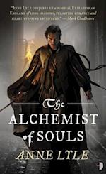 The Alchemist of Souls af Anne Lyle