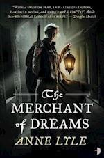 Merchant of Dreams af Anne Lyle