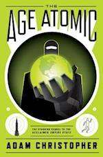 The Age Atomic af Adam Christopher