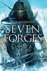 Seven Forges af James A Moore