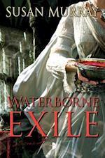 Waterborne Exile af Susan Murray