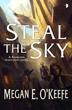 Steal the Sky (The Scorched Continent)