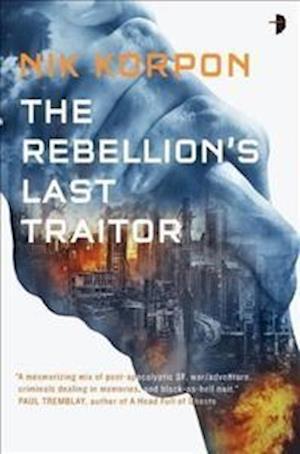 The Rebellion's Last Traitor