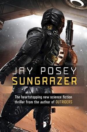 Bog, paperback Sungrazer af Jay Posey