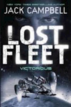 Lost Fleet - Victorious (Book 6)