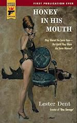 Honey in His Mouth (Hard Case Crime)