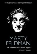Marty Feldman: The Biography of a Comedy Legend af Robert Ross