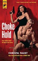 Choke Hold (Hard Case Crime)
