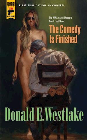 Comedy is Finished af Donald E. Westlake