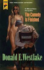 Comedy is Finished (Hard Case Crime)