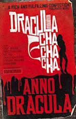 Anno Dracula: Dracula Cha Cha Cha (Anno Dracula)