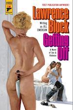 Getting Off: A Novel of Sex & Violence (Hard Case Crime)