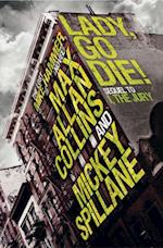 Mike Hammer: Lady, Go Die! (Mike Hammer)