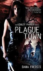 Plague Town (Ashley Parker)