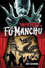 Fu-Manchu: The Mystery of Dr. Fu-Manchu af Sax Rohmer