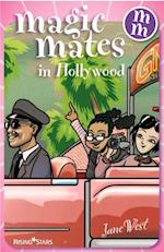 Magic Mates in Hollywood