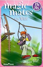 Magic Mates Go Wild!