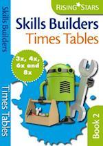 Skills Builders Times Tables 3x 4x 6x 8x (Rising Stars Skills Builders)