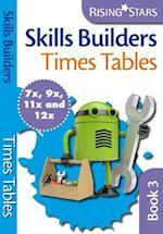 Skills Builders Times Tables 7x 9x 11x 12x (Rising Stars Skills Builders)