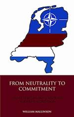 From Neutrality to Commitment af William Mallinson