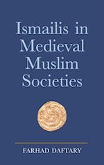 Ismailis in Medieval Muslim Societies