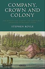 Company, Crown and Colony af Stephen Royle