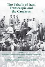 Bahaais of Iran, Transcaspia and the Caucasus, The Volume 2