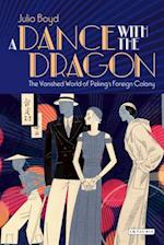 Dance with the Dragon, A af Julia Boyd