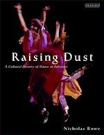 Raising Dust af Nicholas Rowe