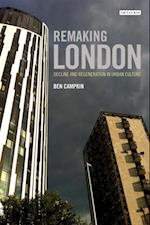 Remaking London af Ben Campkin