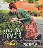 The Thrifty Forager af Alys Fowler