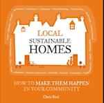 Local Sustainable Homes (The Local Series)