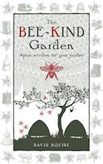 The Bee-Kind Garden (Wise Words, nr. 1)
