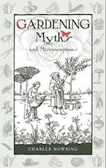Gardening Myths and Misconceptions (Wise Words, nr. 3)