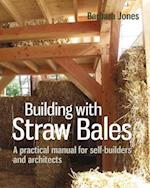 Building with Straw Bales (Sustainable Building, nr. 6)