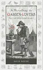 A Miscellany for Garden-Lovers (Wise Words, nr. 4)
