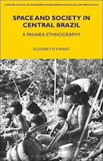Space and Society in Central Brazil (LSE Monographs on Social Anthropology)