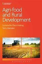 Agri-Food and Rural Development (Contemporary Food Studies Economy Culture and Politics)