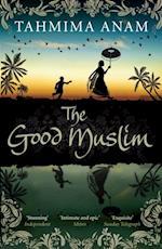 Good Muslim af Tahmima Anam
