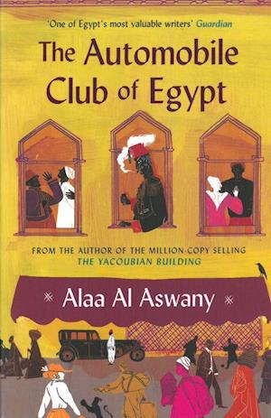 Bog, paperback The Automobile Club of Egypt af Alaa Aswany