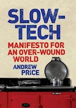 Slow-Tech af Andrew Price