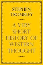 Short History of Western Thought af Stephen Trombley
