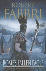Rome's Fallen Eagle af Robert Fabbri