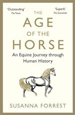 Age of the Horse af Susanna Forrest